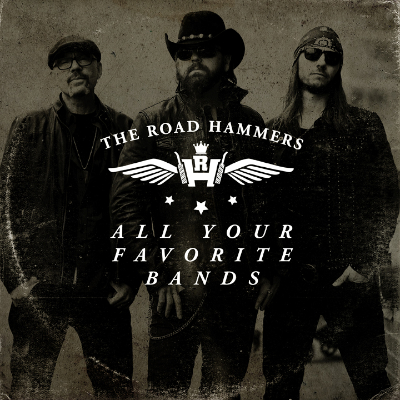 The Road Hammers - All Your Favourite Bands