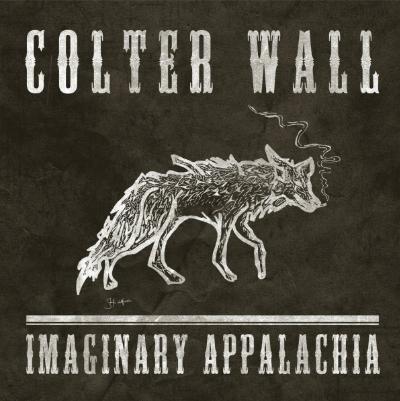 Imaginary Appalachia – Colter Wall