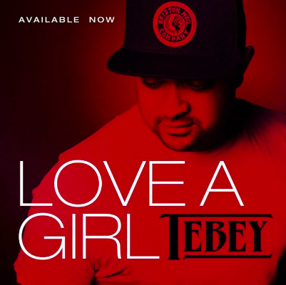 Tebey - Love A Girl 400x400
