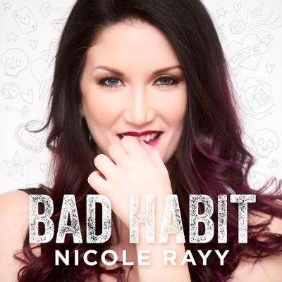 Nicole Rayy - Bad Habit