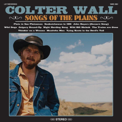Colter Wall Songs Of The Plains