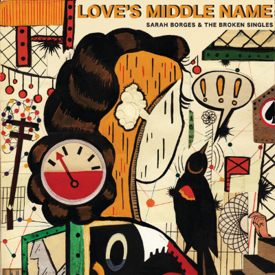 Sarah Borges and the Broken Singles Loves Middle Name