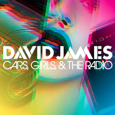 David James Cars Girls & The Radio