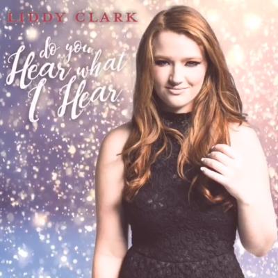 Liddy Clark Do You Hear What I Hear
