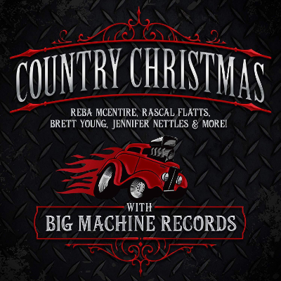 Country Christmas With Big Machine Records