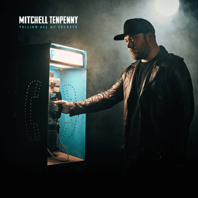 Mitchell Tenpenny Telling All My Secrets