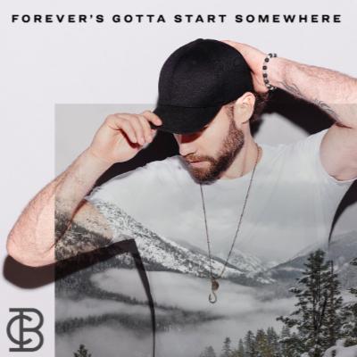 Chad Brownlee Forever's Gotta Start Somewhere