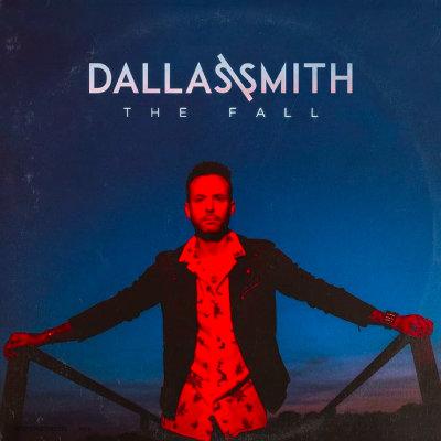 Dallas Smith - The Fall EP