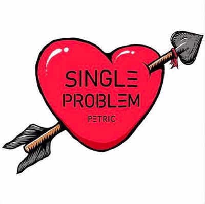 Single Problem - Petric