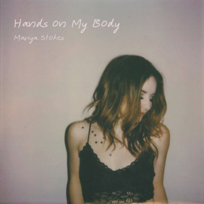Mariya Stokes - Hands On My Body