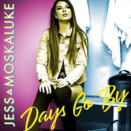 Jess Moskaluke - Days Go By (cover)