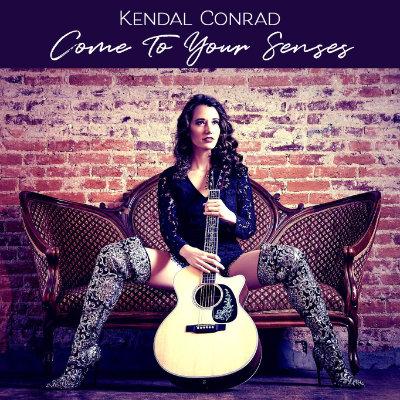 Kendal Conrad - Come To Your Senses