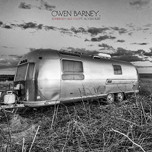 Owen Barney feat. Alyssa Reid - Somebody Like You
