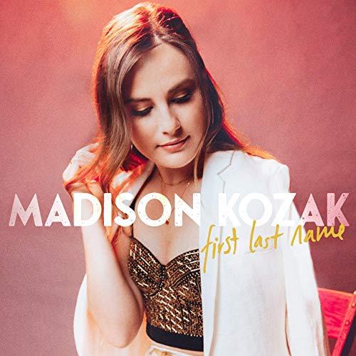 Madison Kozak - First Last Name