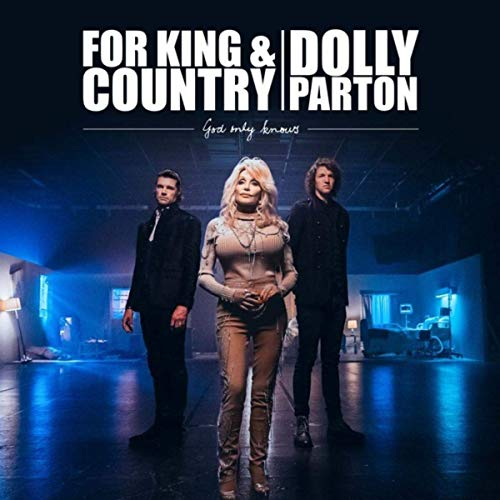 For King & Country feat. Dolly Parton - God Only Knows