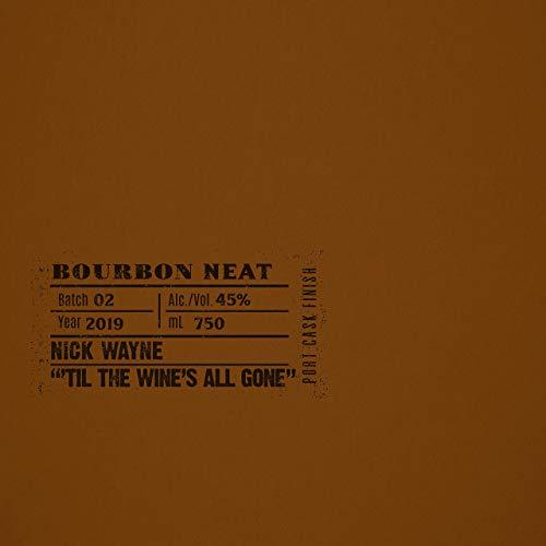 Nick Wayne - 'Til The Wine's All Gone