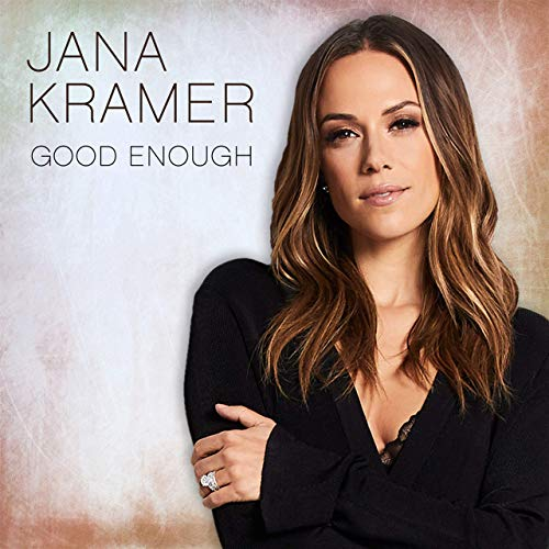 Jana Kramer - Good Enough