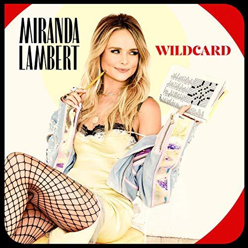 Miranda Lambert - Bluebird - Wildcard