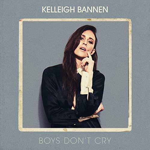 Kelleigh Bannen - Boys Don't Cry