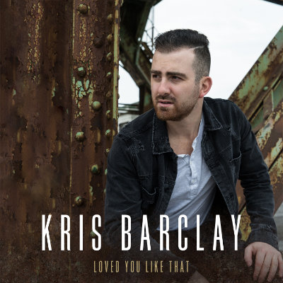 Kris Barclay - Loved You Like That