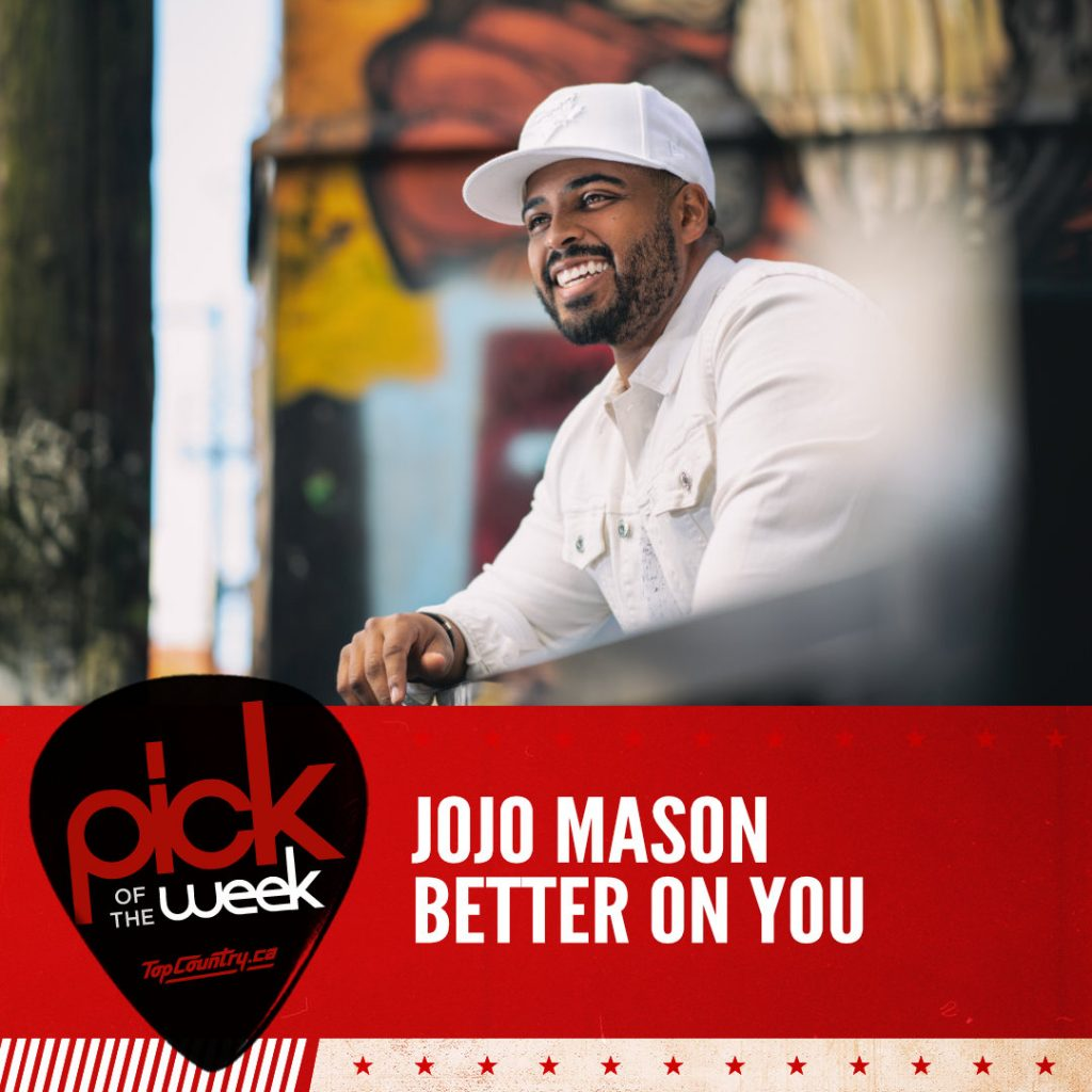 JoJo Mason - Better On You