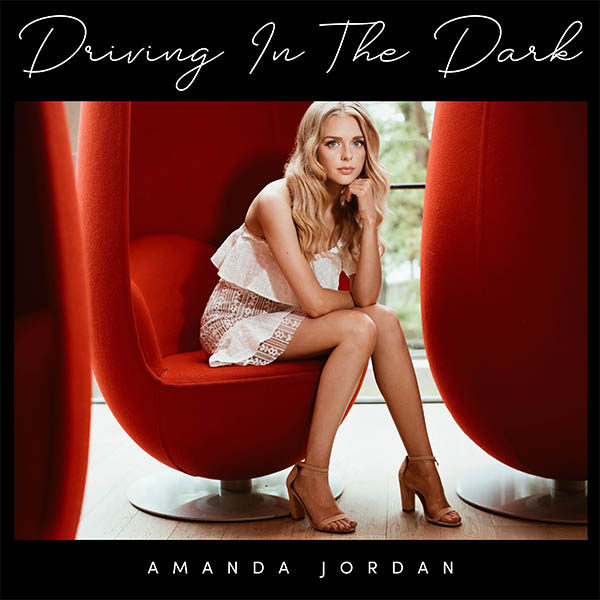 Amanda Jordan - Driving In The Dark