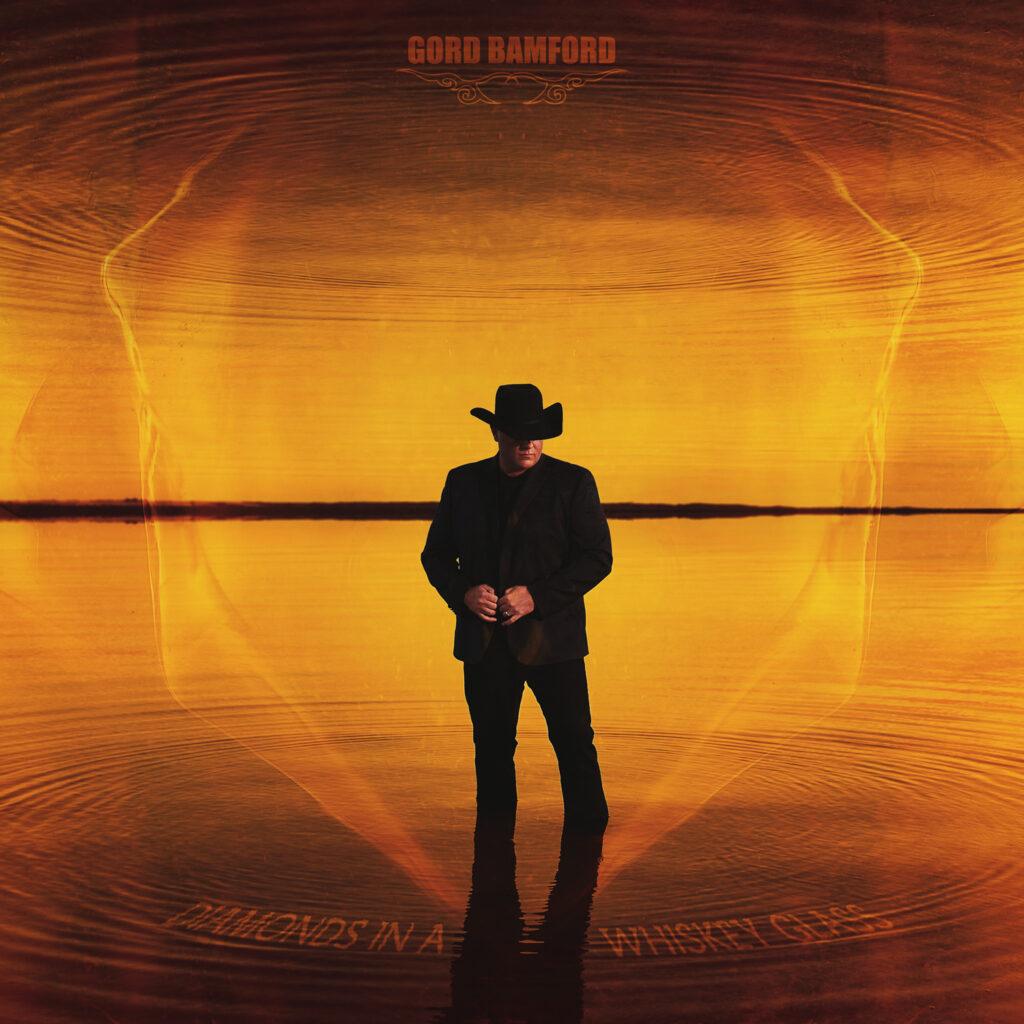 Gord Bamford album artwork for Diamonds In A Whiskey Glass