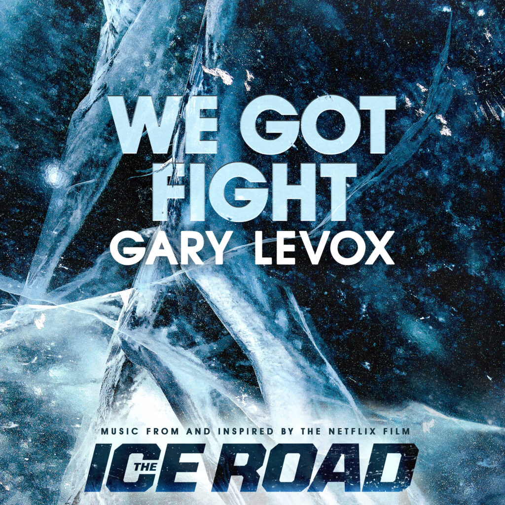 "Gary Levox single artwork ""We Got Fight"""