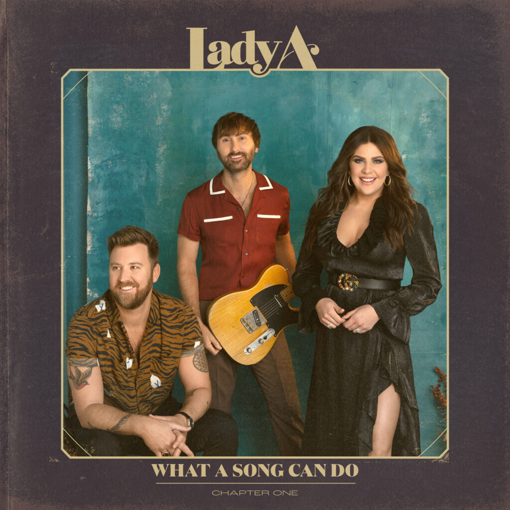 Lady A album artwork for What A Song Can Do Chapter One