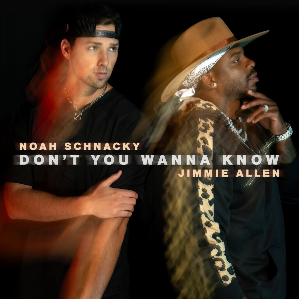 """Noah Schnacky & Jimmie Allen single artwork for """"Don't You Wanna Know"""""""