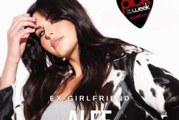 """Pick of the Week Alee """"Ex-Girlfriend"""""""