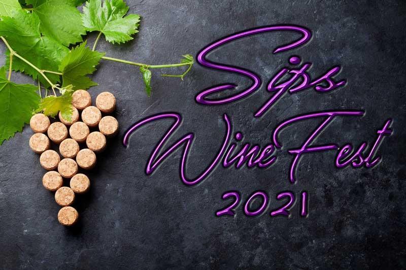 Sips WineFest 2021