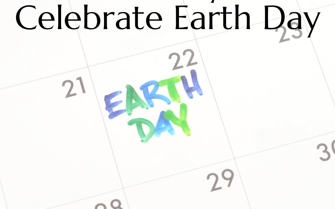 15 Fun Ways to Celebrate Earth Day
