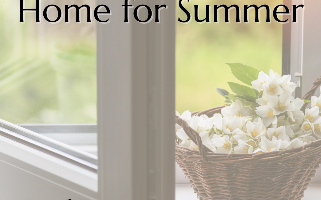 Preparing Your Home for Summer