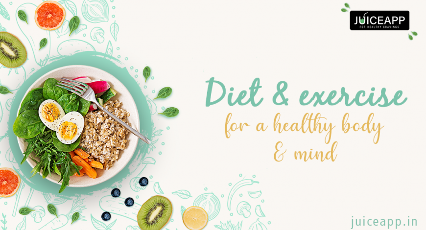 Diet And Exercise For Healthy Body