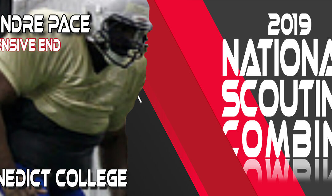 2019 National Scouting Combine prospect Diondre Pace, Offensive Lineman from Benedict College