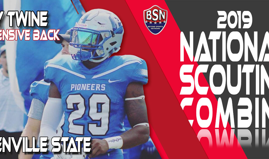 2019 National Scouting Combine prospect Tay Twine, Defensive Back from Glenville State