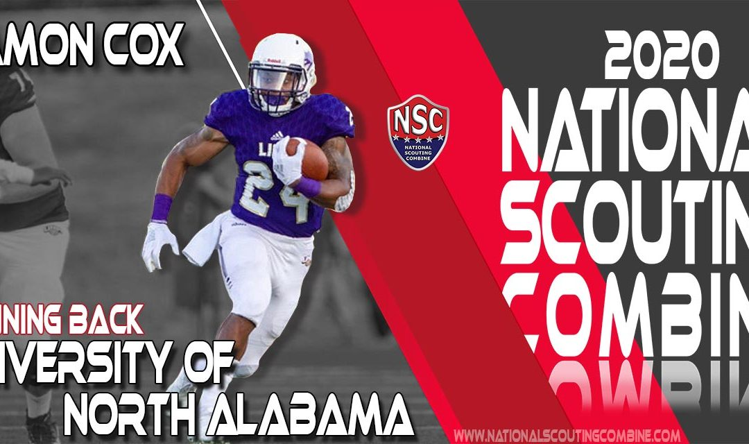 2020 National Scouting Combine Prospect Damon Cox, RB from University of North Alabama