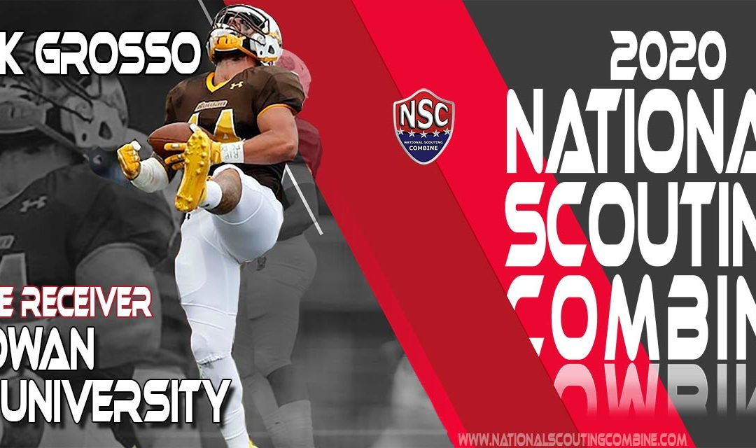 2020 National Scouting Combine Prospect Nick Grosso, WR from Rowan University