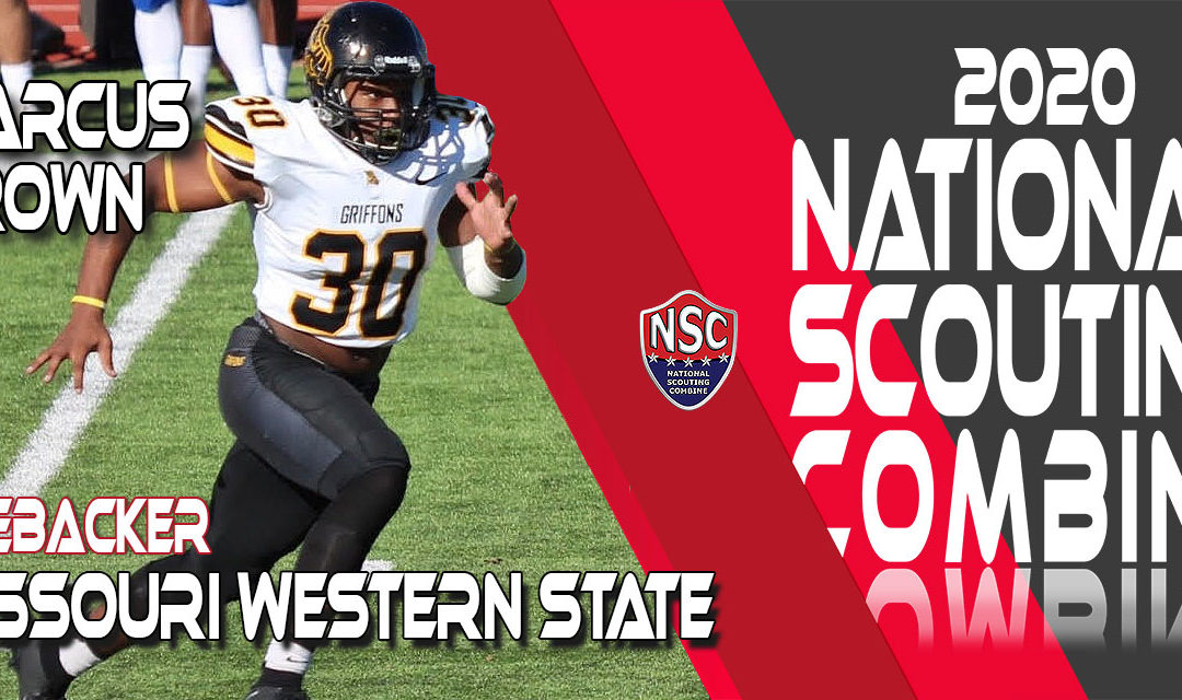 2020 National Scouting Combine Prospect Marcus Brown, LB from Missouri Western State University