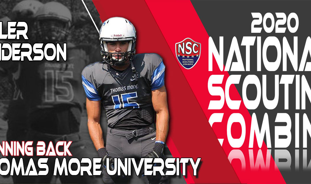 2020 National Scouting Combine Prospect Tyler Anderson, RB from Thomas More University