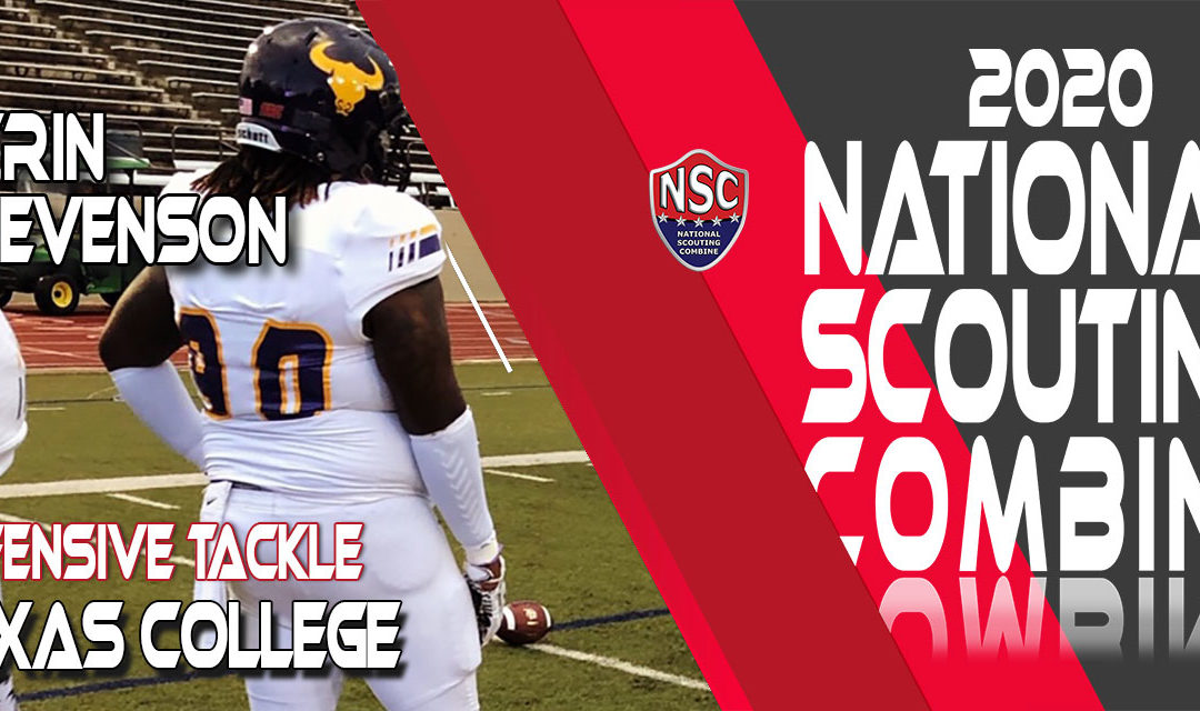 2020 National Scouting Combine Prospect Tyrin Stevenson, DT from Texas College