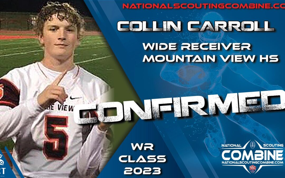 National Scouting Combine 2023 HS Prospect Collin Carroll, WR from Mountain View HS
