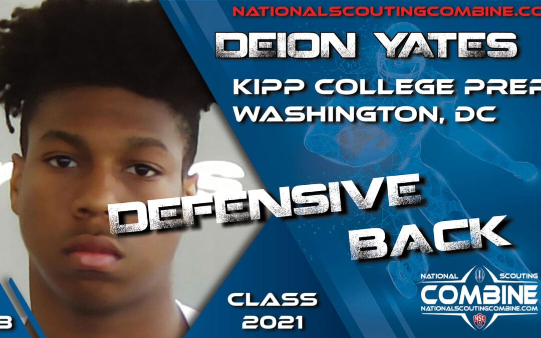 National Scouting Combine Prospect Deion Yates, DB from KIPP College Prep in Washington DC