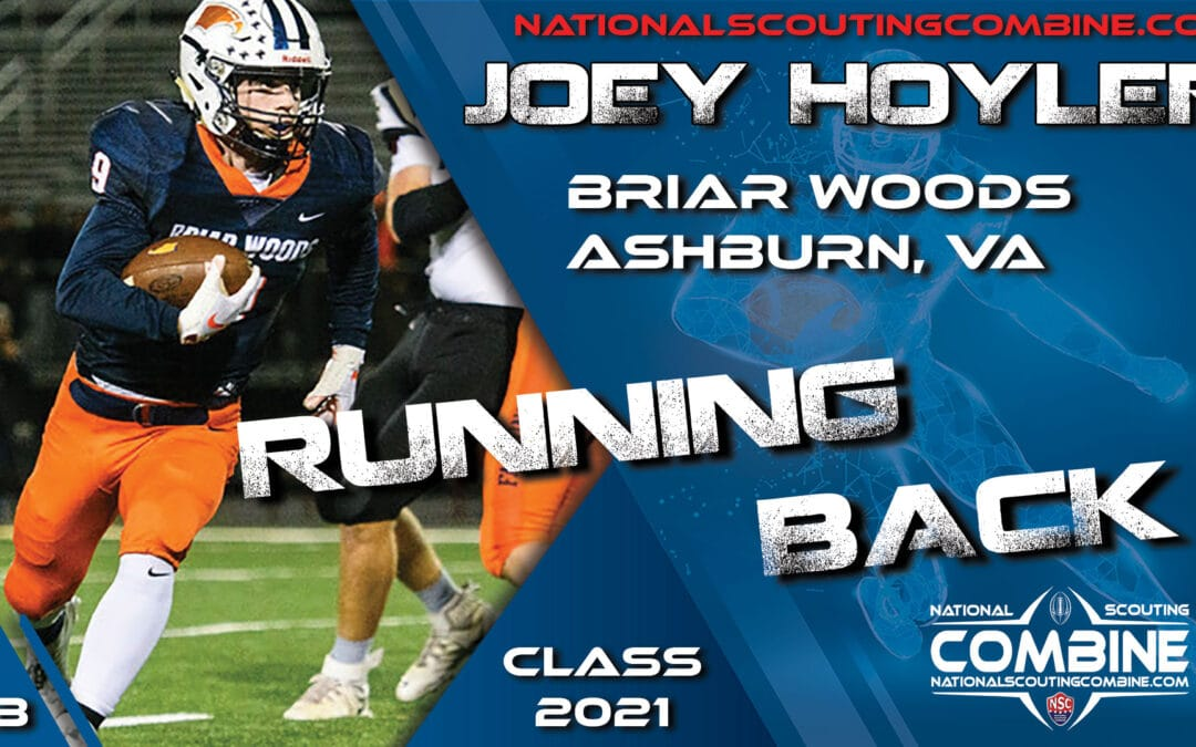 National Scouting Combine Prospect Joey Hoyler, RB from Briar Woods HS