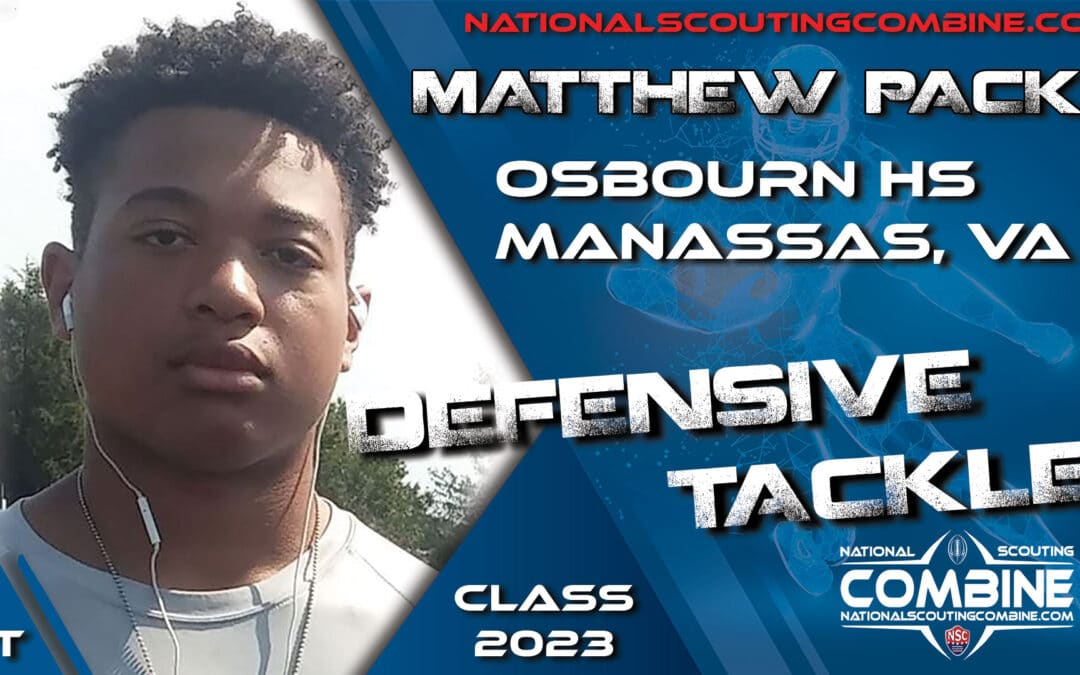 National Scouting Combine Prospect Matthew Pack, DT from Osbourn High School