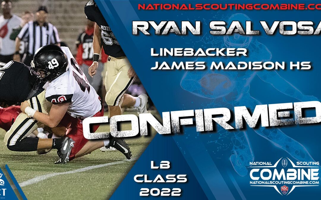 National Scouting Combine 2022 HS Prospect Ryan Salvosa, LB from James Madison High School