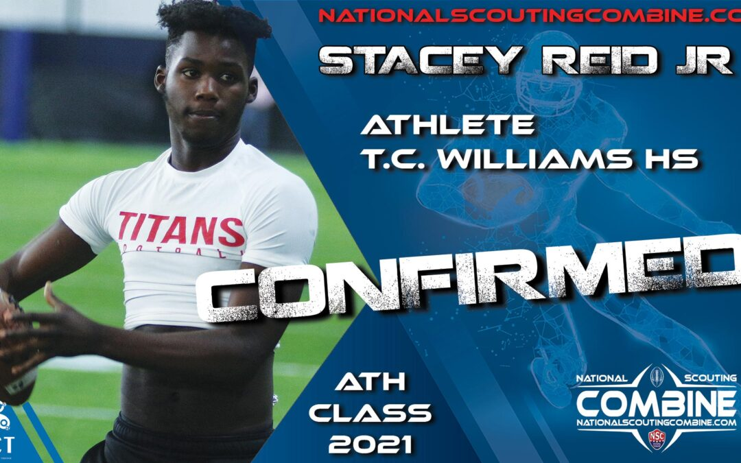 National Scouting Combine 2021 HS Prospect Stacey Reid, ATH from TC Williams HS