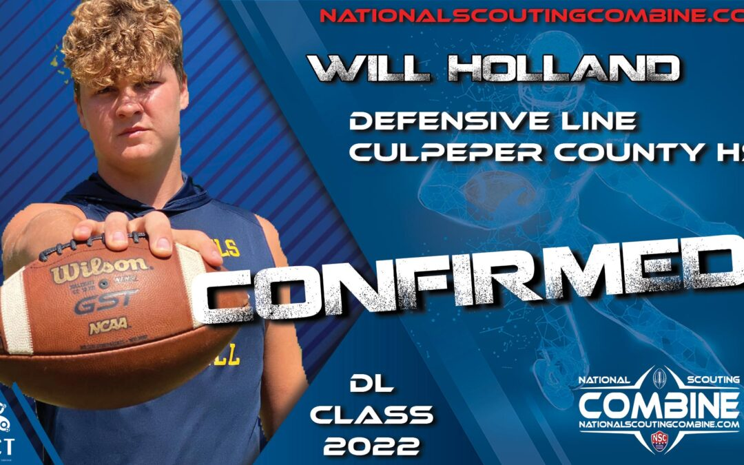National Scouting Combine 2022 HS Prospect Will Holland, DL from Culpeper County HS