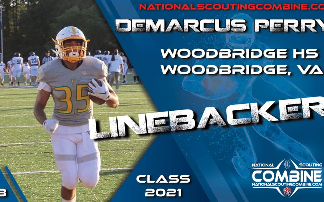 National Scouting Combine Prospect DeMarcus Perry, LB from Woodbridge Senior High School